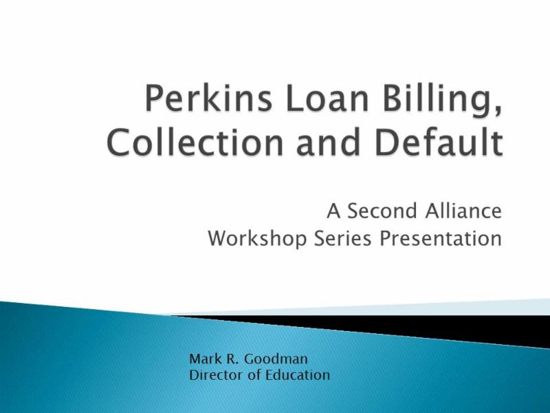 Mar 18 Perkins Loan Billing, Collection and Default