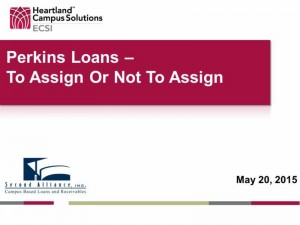 May 20 Perkins Loans - To Assign or not to Assign